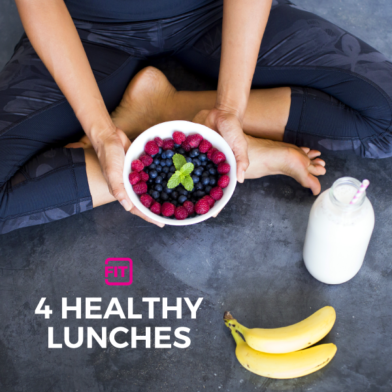 4 Healthy Lunches 4 Tasty Ways