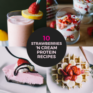 10 Strawberries 'N Cream Protein Recipes to Help You Reach Your Fit Goals