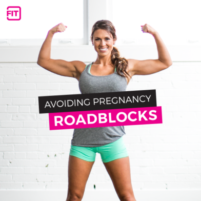 Pregnancy Roadblocks: How to Recover and Bounce Back Stronger Than Ever