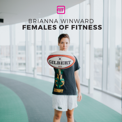 Females Of Fitness - Brianna Winward