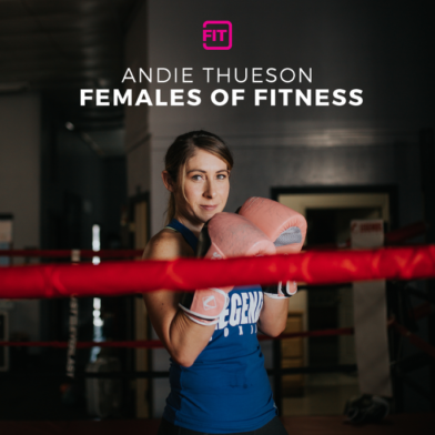 Females Of Fitness - Andie Thueson