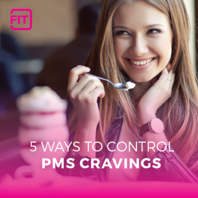 PMS and Cravings: Why Our Cravings are Heightened and How To Overcome Them