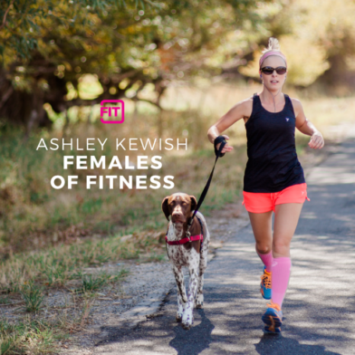 Females Of Fitness - Ashley Kewish
