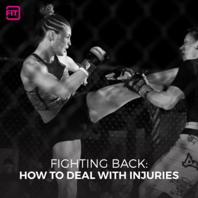 Fighting Back: How to Deal With Injuries