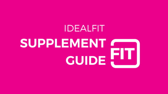 [INFOGRAPHIC] The IdealFit Supplement Guide