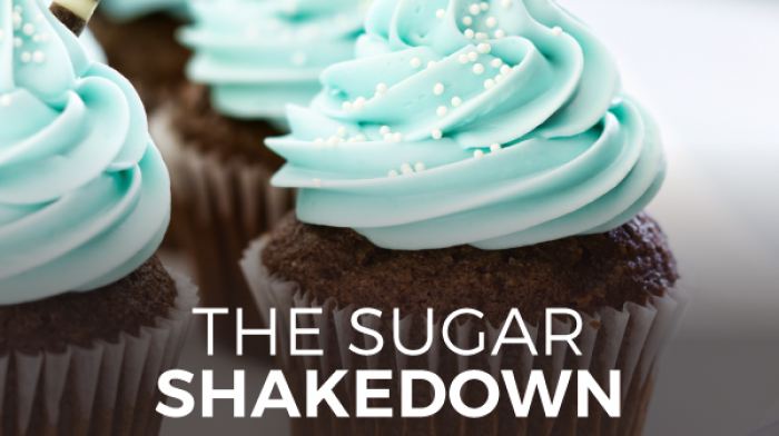The Sugar Shakedown : How Sugar Kills Your Fitness Goals
