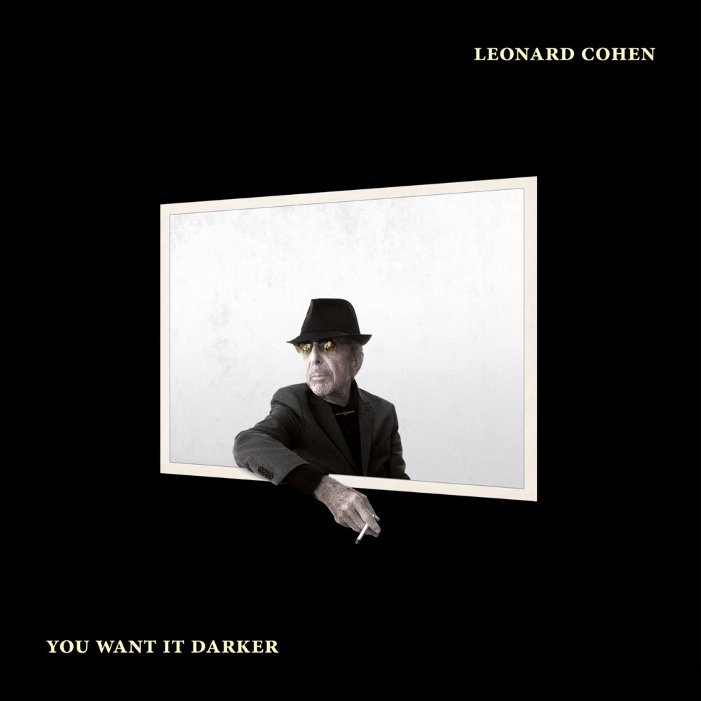 You Want it Darker Leonard Coehn