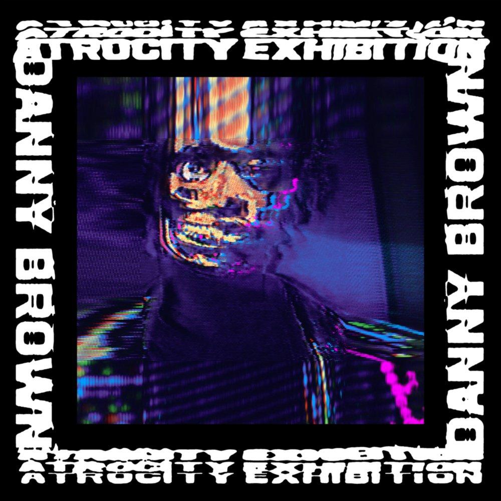 Danny Brown Atrocity Exhibition