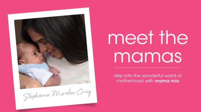 Meet the Mamas - Stephanie Mireles Cruz